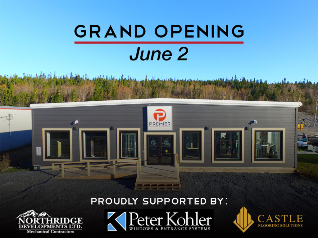Grand Opening June 2nd Premier Siding And Window Sales